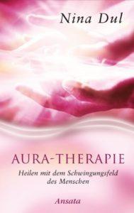 """alt=""""Nina Dul - Buch: Aura-Therapie: Heilen mit dem Schwingungsfeld des Menschen"""""""