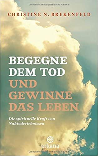 Christine Brekenfeld - Begegne dem Tod