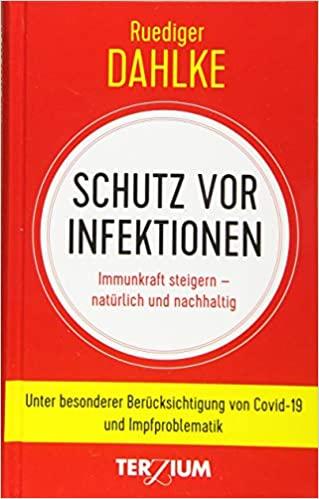 Schutz vor Infektionen - Rüdiger Dahlke