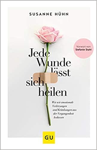 Susanne Hühn - Jede Wunde