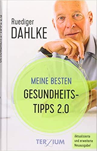 Meine besten Gesundheitstipps 2.0 - Rüdiger Dahlke