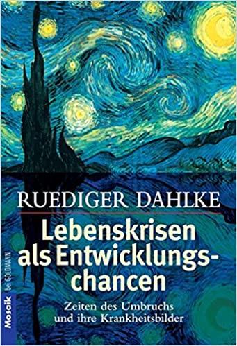 Lebenskrisen als Entwicklungschancen - Rüdiger Dahlke