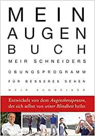 Meir Schneider - Mein Augen-Buch