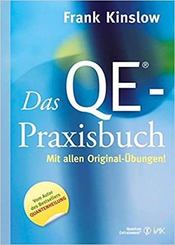 Frank Kinslow - Das QE®-Praxisbuch - Mit allen Original-Übungen
