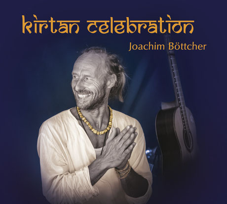 Joachim Böttcher Kirtan Celebration