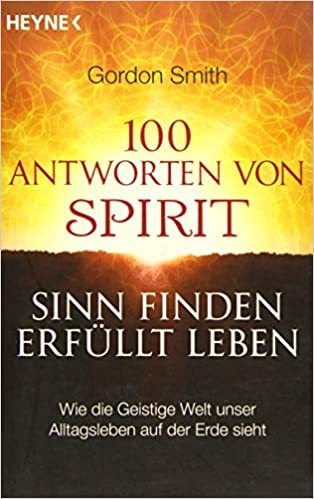 Gordon Smith 100 Antworten von Spirit