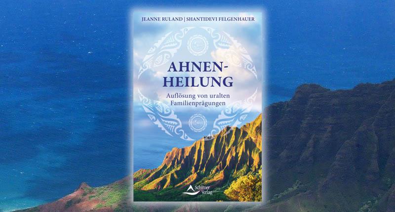Jeanne Ruland Buch Tipp Ahnenheilung