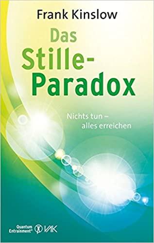 Buch: Frank Kinslow - Das Stille-Paradox