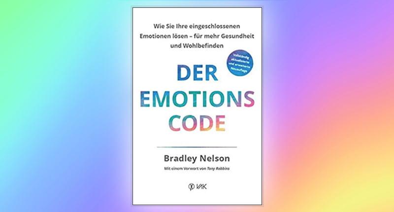 Buch Der Emotionscode Bradley Nelson Susanne Hufnagel Neuausgabe 2020 Workshop