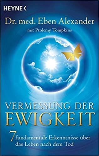 Buchtip: Eben Alexander - Vermessung der Ewigkeit
