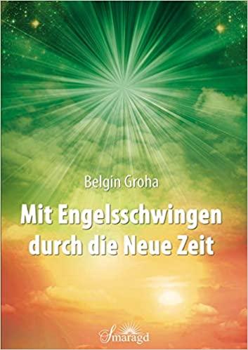 Belgin Grpha - Mit Engelsschwingen durch die neue Zeit