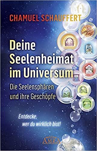 Buchtipp: Chamuel Schauffert - Deine Seelenheimat im Universum
